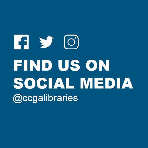 Find us on social media. We are @ccgalibraries.