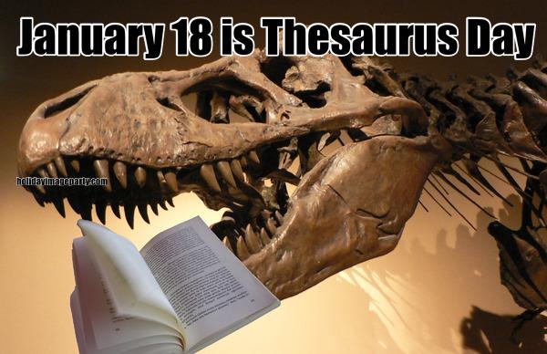 Thesaurus Day- January 18