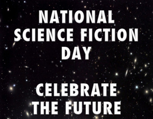 National Science Fiction Day- January 2