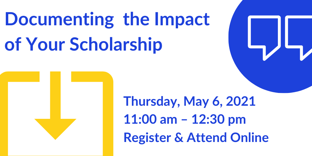 Documenting the Impact of Your Scholarship