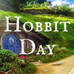 Picture of a hobbit home built into a hill. The text reads Hobbit Day.