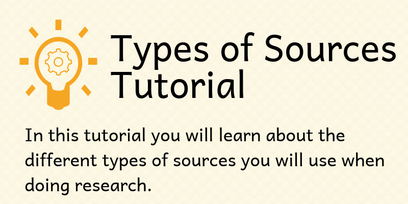types of sources tutorial