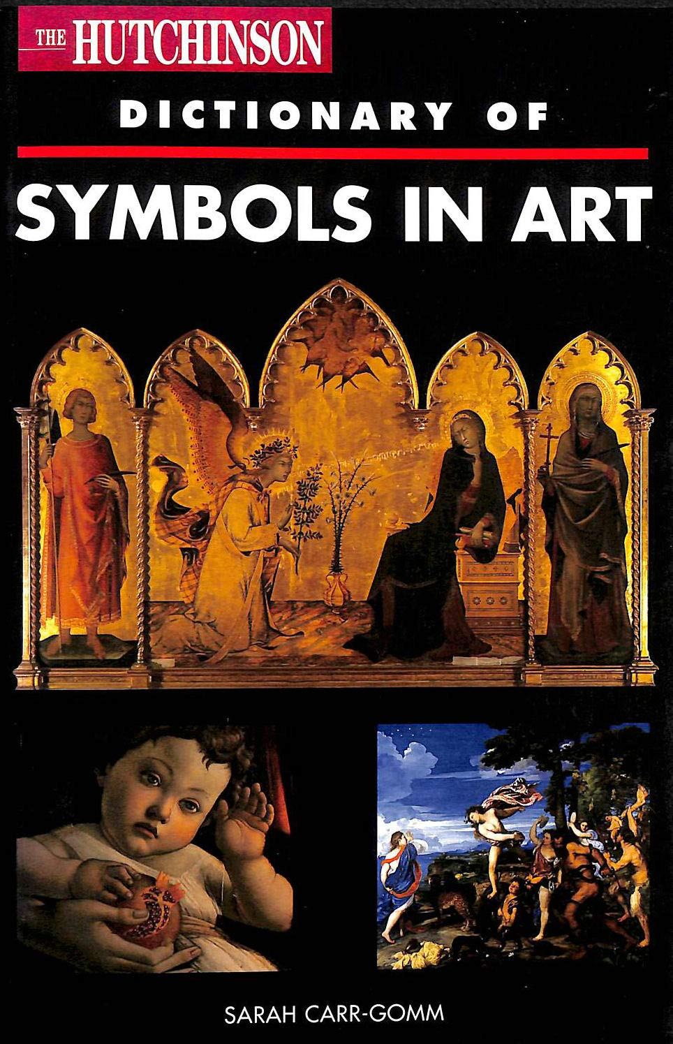 Hutchinson Dictionary of Symbols In Art