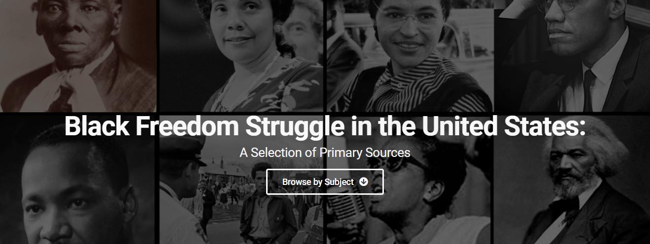 Black Freedom Struggle primary sources