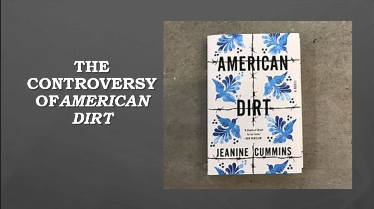 Cover slide by Dr. Margaret Cantu-Sanchez for The Controversy of American Dirt. Program held Wednesday, September 30, 2020.