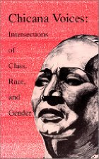 cover of Chicana Voices: Intersections of Class, Race, and Gender