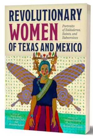 Revolutionary Women of Texas and Mexico - book cover