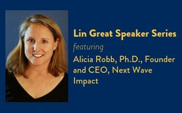 "Alicia Robb - Lin Great Speakers Series - ""An Inclusive Entrepreneurial Ecosystem"""