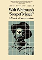 cover of Walt Whitman's 'Song of Myself': A Mosaic of Interpretations