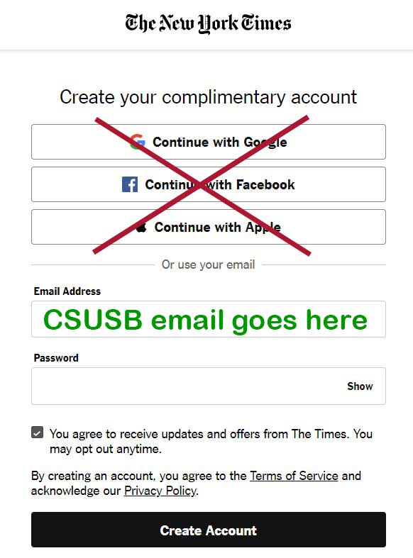 Ignore the options to login with Google, Facebook, or Apple. Just put your CSUSB email address in the box.