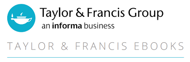 Taylor & Francis Group Ebooks: An Informa Business