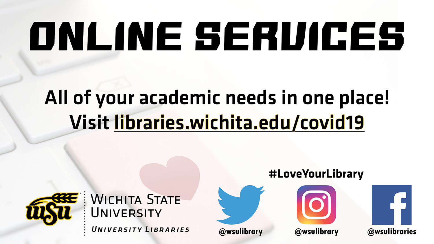 Online Services available at WSU Libraries