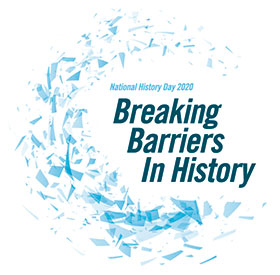 Theme graphic. National History Day 2020  - Breaking Barriers In History
