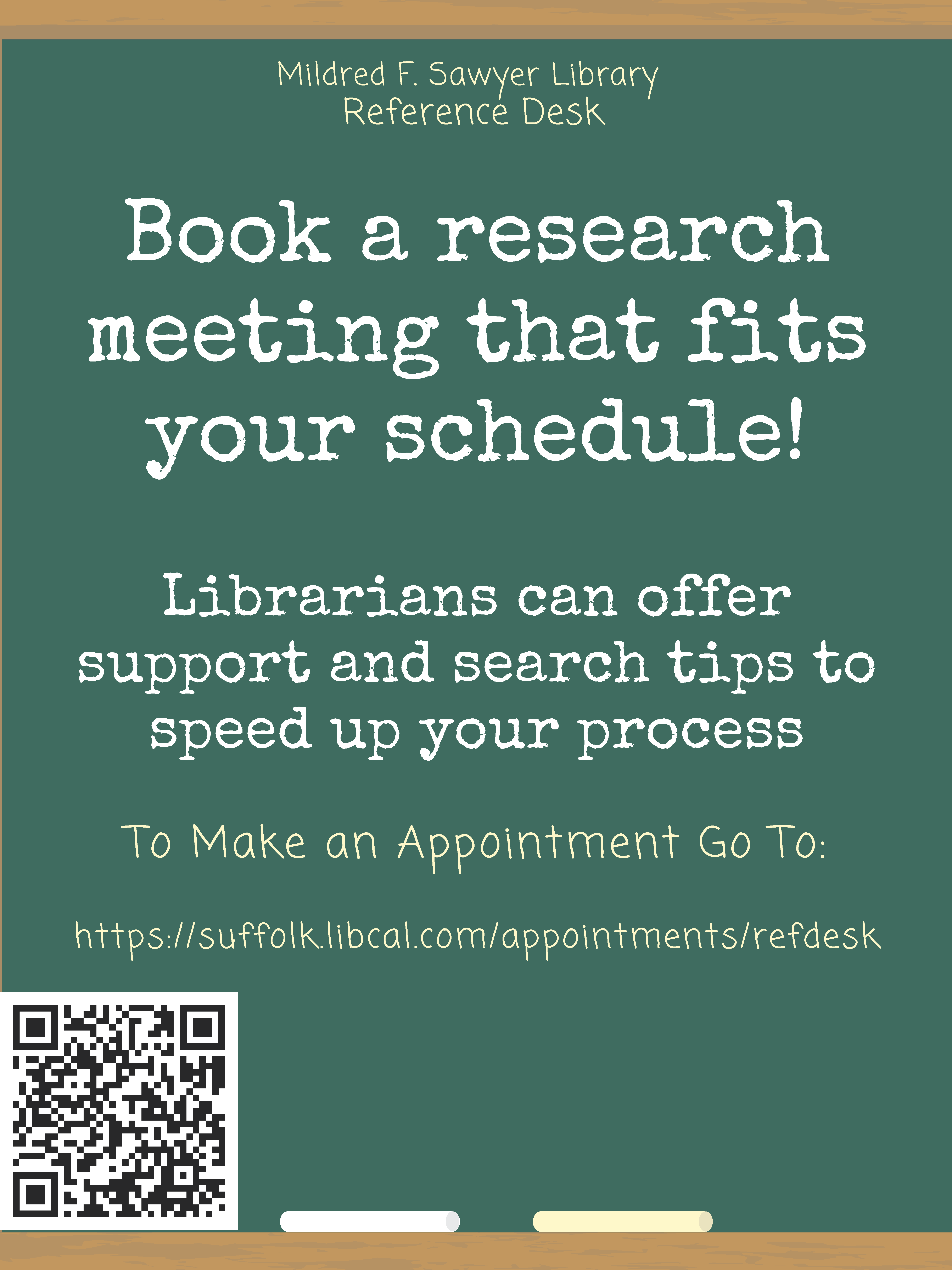 "This image advertises the Sawyer Library Reference department's ""Research Appointment"" service, and includes the booking link: https://suffolk.libcal.com/appointments/refdesk"