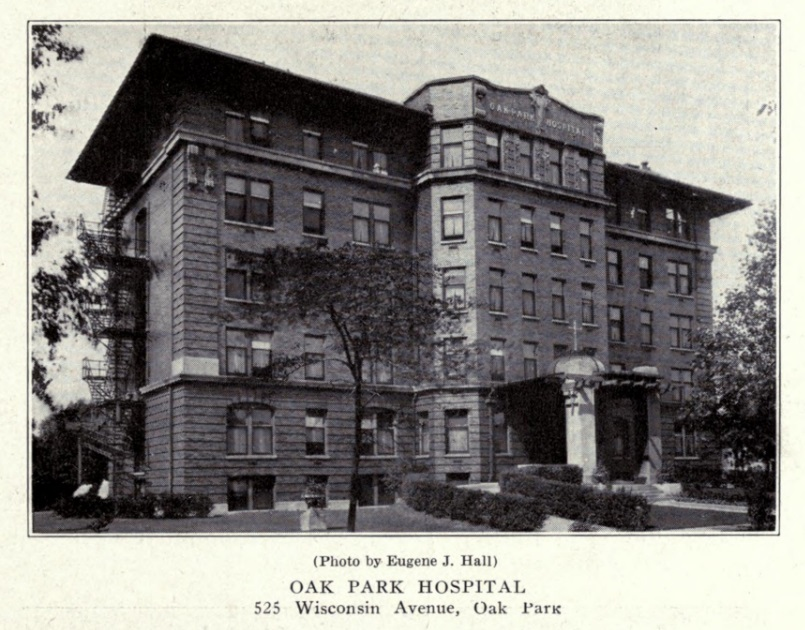 Oak Park Hospital, 1922, in the History of Medicine and Surgery and Physicians and Surgeons in Chicago
