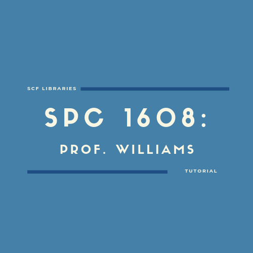 Tutorial for SPC1608 Professor Williams (outline)