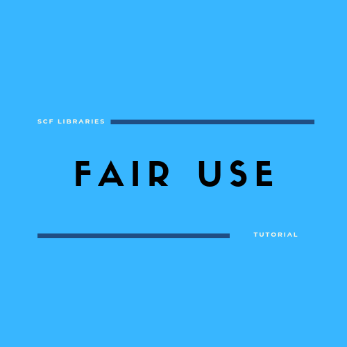 For Faculty: Fair Use