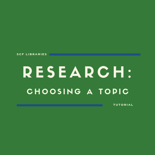Research: Choosing a Topic