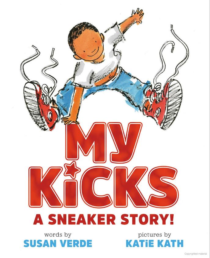 My Kicks by Susan Verde on the Grade 2 Reading List