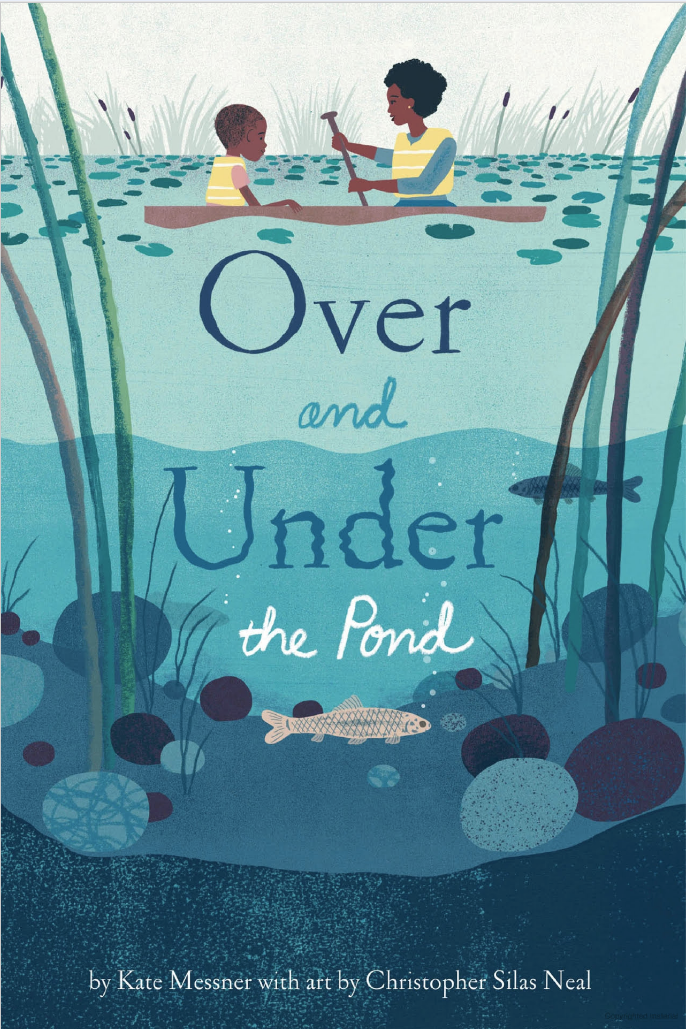 Over and Under the Pond by Kate Messner on the Grade 1 Reading List