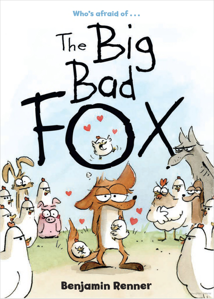 The Big Bad Fox by Benjamin Renner on the Grade 4 Reading List