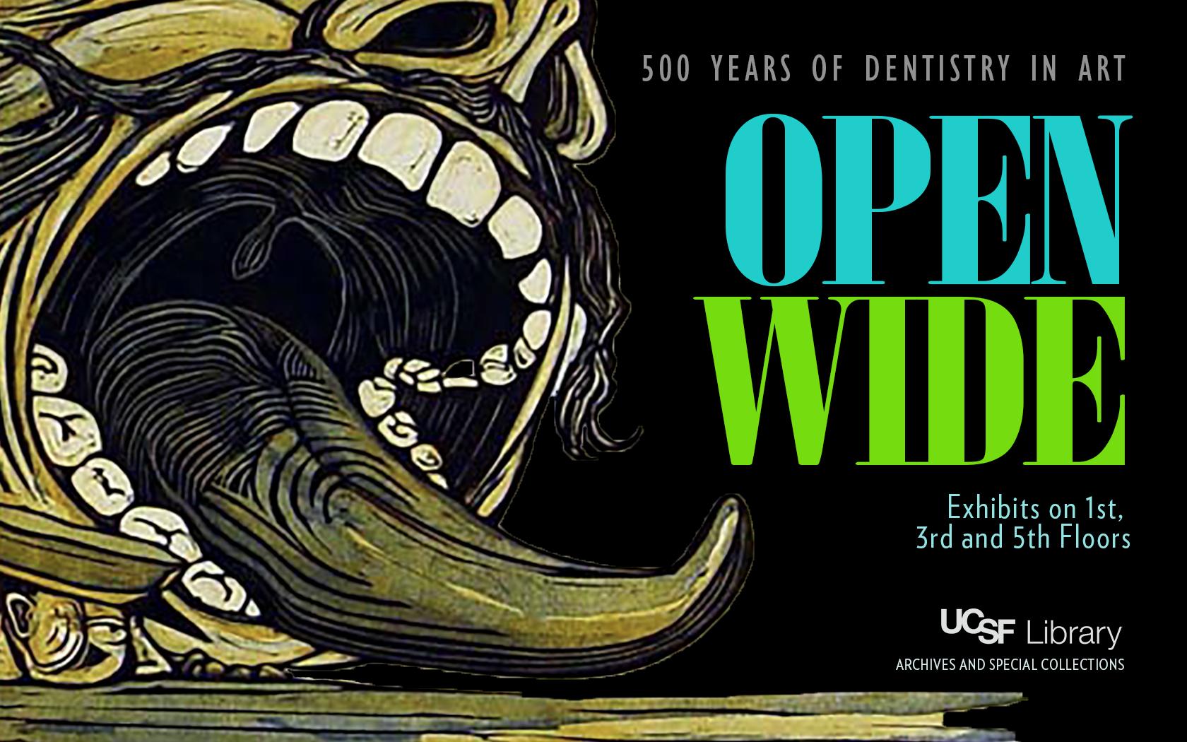 Open Wide: 500 Years of Dentistry in Art