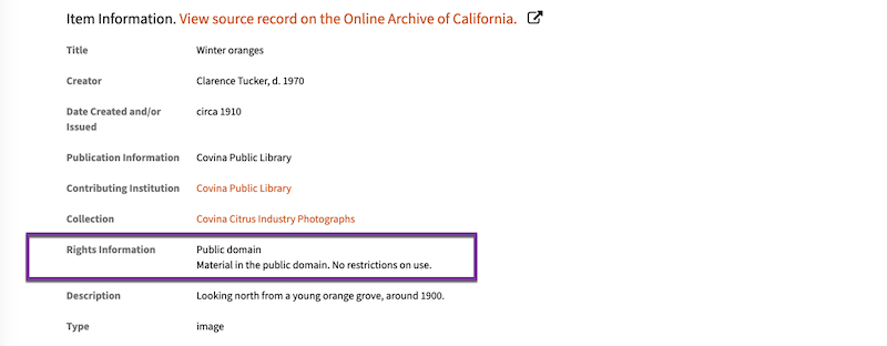 The Rights Information field on the item record for a circa 1910 photo indicates the photo resides in the public domain.
