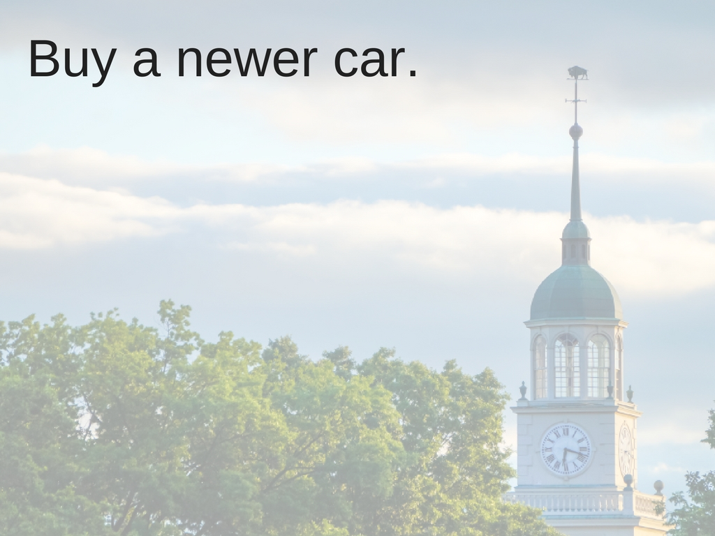 Buy a newer car.