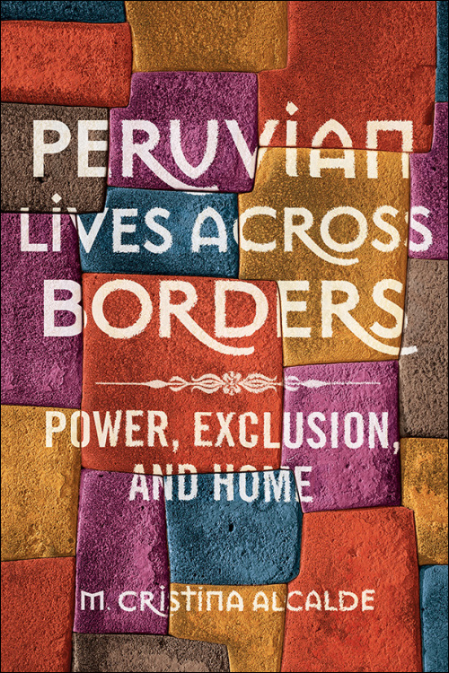 Peruvian Lives across Borders