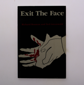cover image of exit the face by richard bosman and others