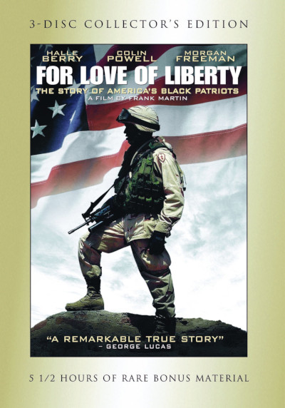For Love of Liberty: The Story of America's Black Patriots movie cover