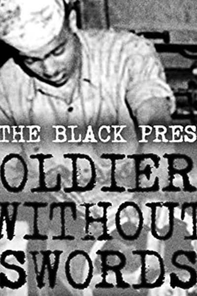The Black Press: Soldiers without Swords movie cover