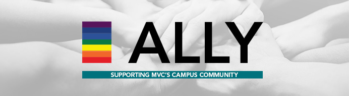 ALLY Supporting MVC's Campus Community