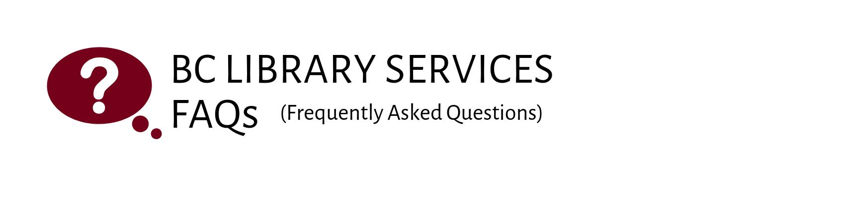BC Library FAQ