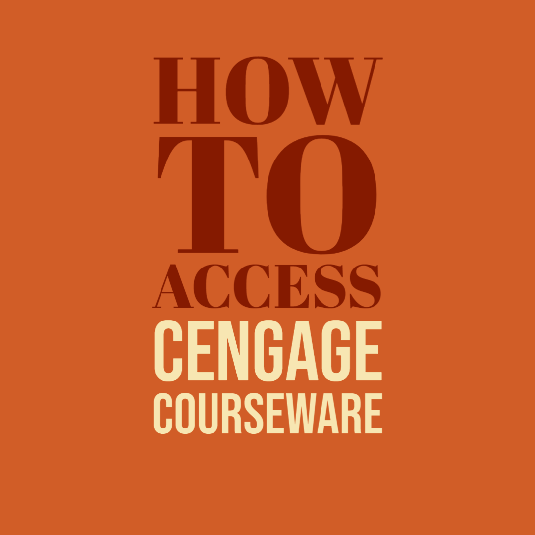 How To Access Cengage Courseware