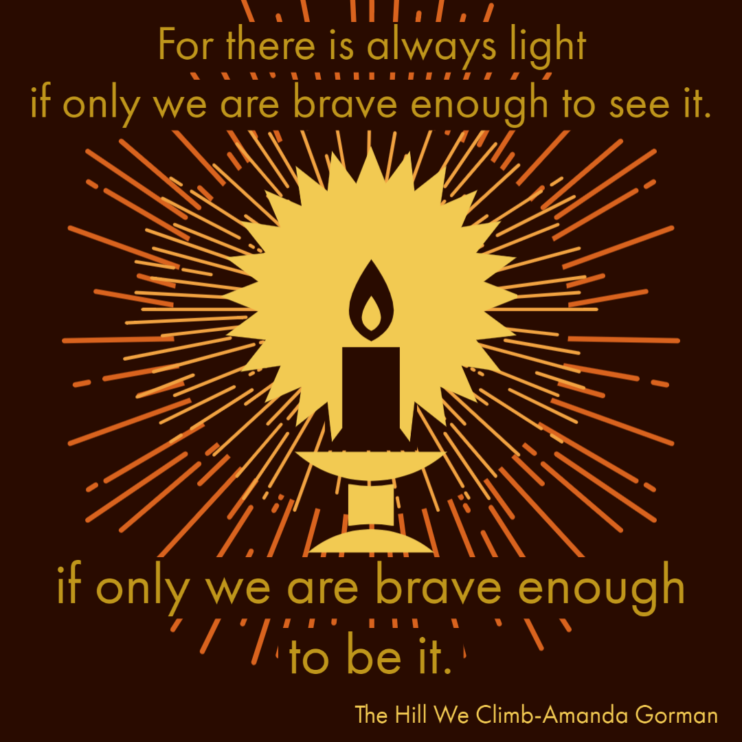 A candle shines with the text For this is always light if only we are brave enough to see it, If only we are brave enough to be it.