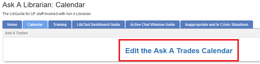 Edit the AskA Trades Calendar hyperlink in the Ask A Librarian LibGuide