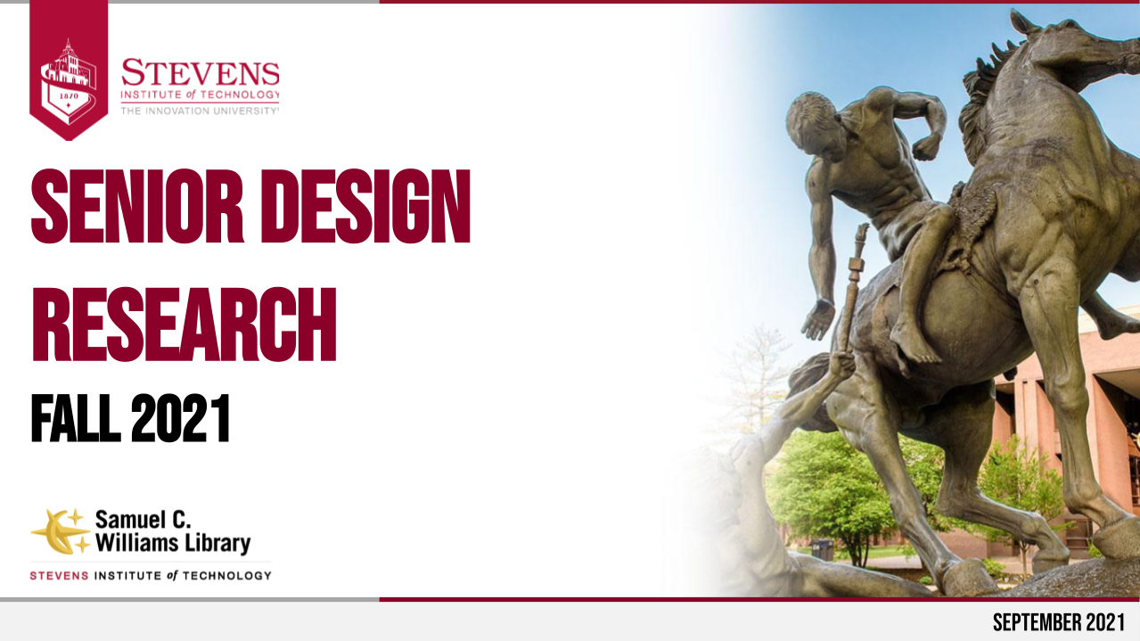 Title slide: Senior Design Research Fall 2021, above the SCW Library logo, and to the left of an image of the Torchbearers statue in front of the Library building