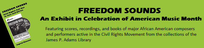 Freedom Sounds: an exhibit in celebration of American Music Month