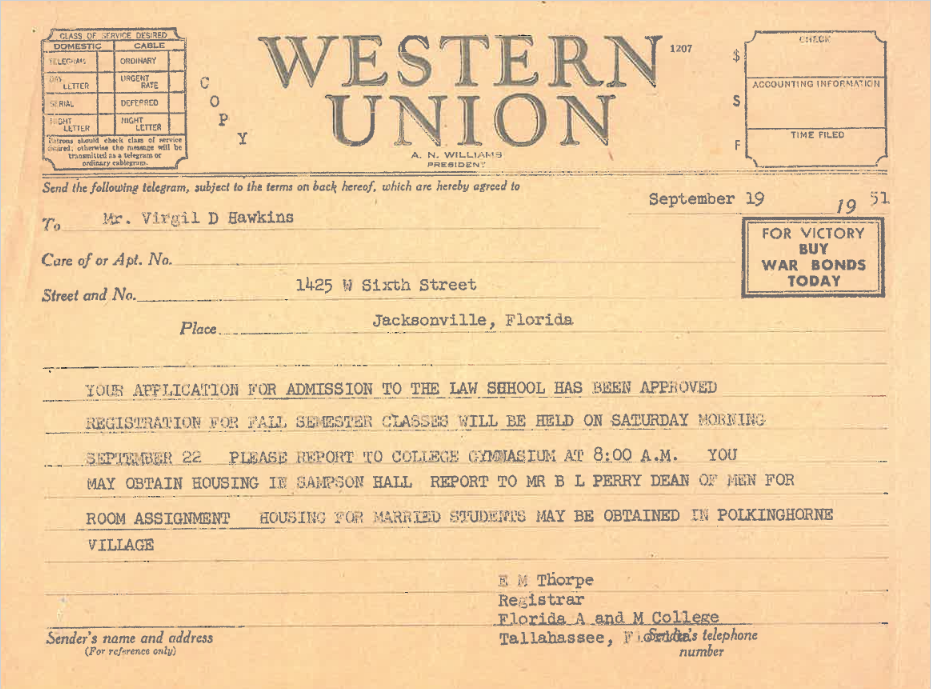 Telegram informing Virgil Hawkins of his admittance to the new FAMU College of Law