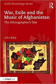 War, exile and the music of Afghanistan : the ethnographer's tale