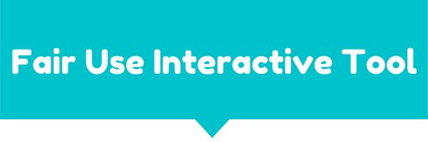 Fair Use Interactive Tool