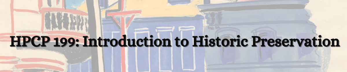 HPCP: Introduction to Historic Preservation with watercolor of building facades in the background