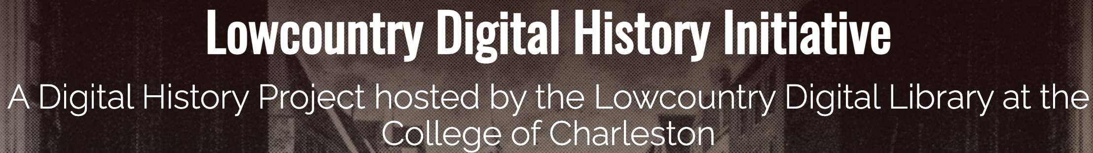 Lowcountry Digital History Initiative LDHI