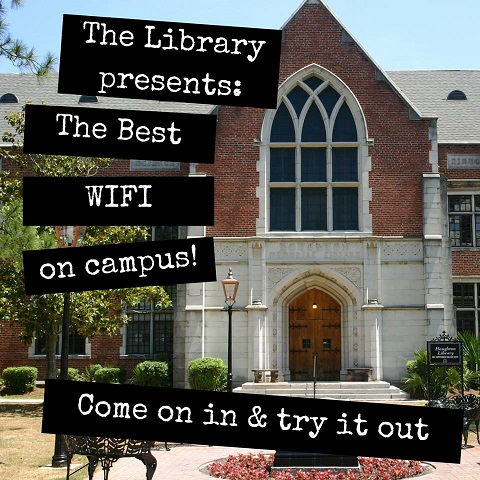 Picture of the Library promoting their new wifi