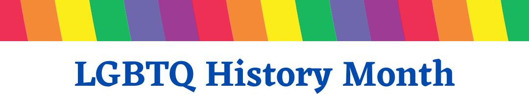 lbbtq history month banner