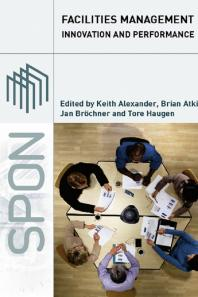 Facilities Management: Innovation & Performance