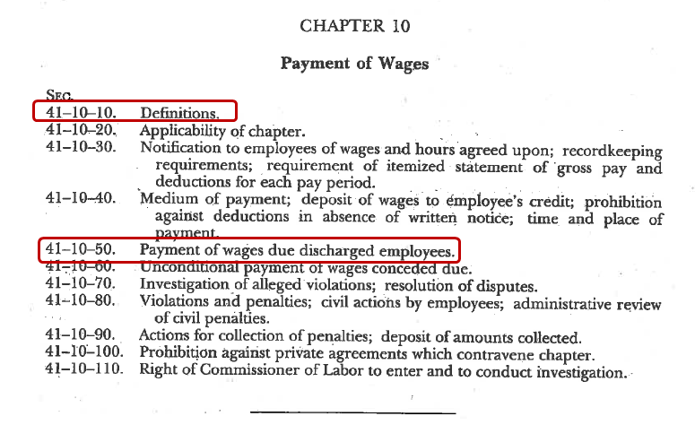 Table of Contents for Title 41, Chapter 10, Payment of wages, including section 41-10-10 Definitions and section 41-10-50 Payment of wages due discharged employees.