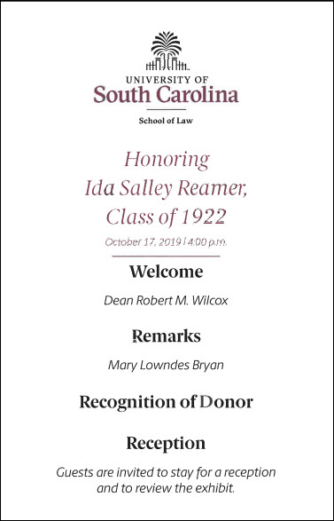 program card for the reception on October 17, 2019 at 4:00 p.m. Dean Robert M. Wilcox will welcome guests. Mrs. Mary Lowndes Bryant will speak. The donor, Mrs. Cornelia Edgar, will be recognized and share remarks. Guests are invited to have refreshments and review the exhibit.