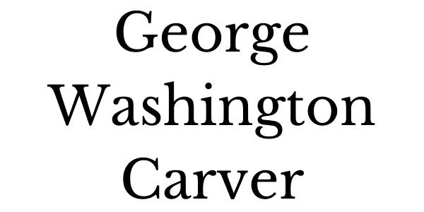 George Washington Carver